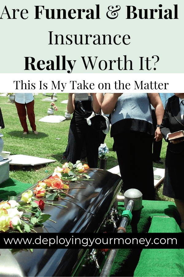 Are Funeral & Burial Insurance Really Worth It ...